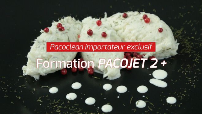 Formation pacojet 2 +